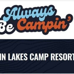 Twin Lakes Camp Resort - Published in Always Be Campin'